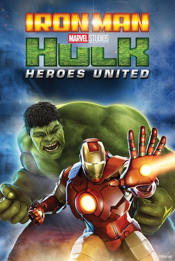 Iron Man & Hulk: Heroes United Poster