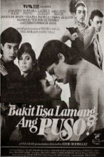 Bakit Iisa Lamang Ang Puso? Poster