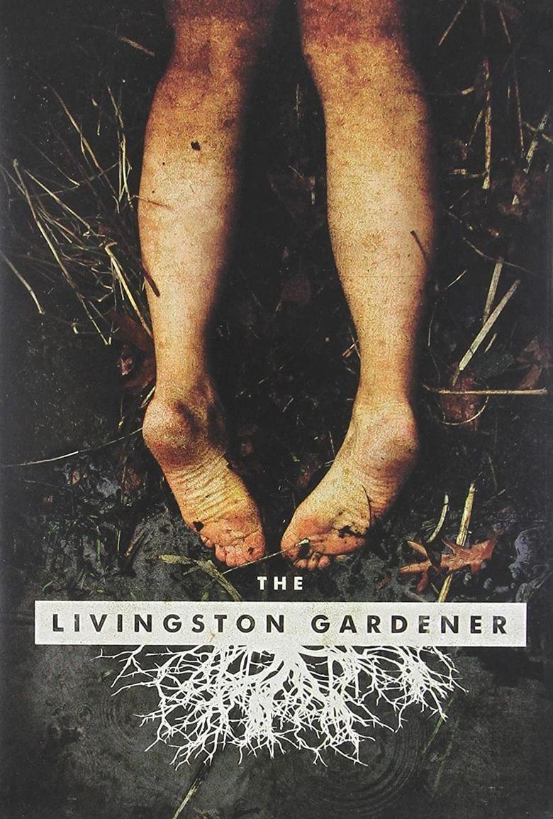 The Livingston Gardener Poster