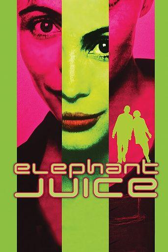 Elephant Juice Poster