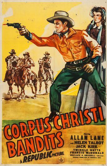 Corpus Christi Bandits Poster