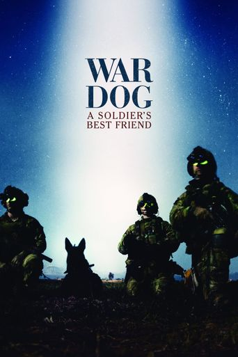 War Dog: A Soldier's Best Friend Poster
