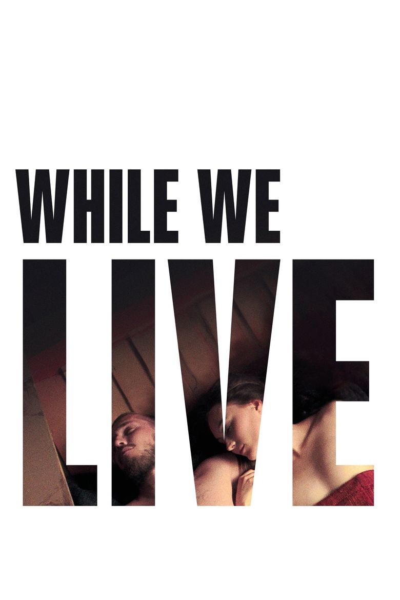 While We Live Poster