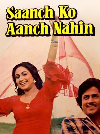 Saanch Ko Aanch Nahin Poster