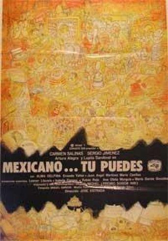 Mexicano ¡Tú puedes! Poster