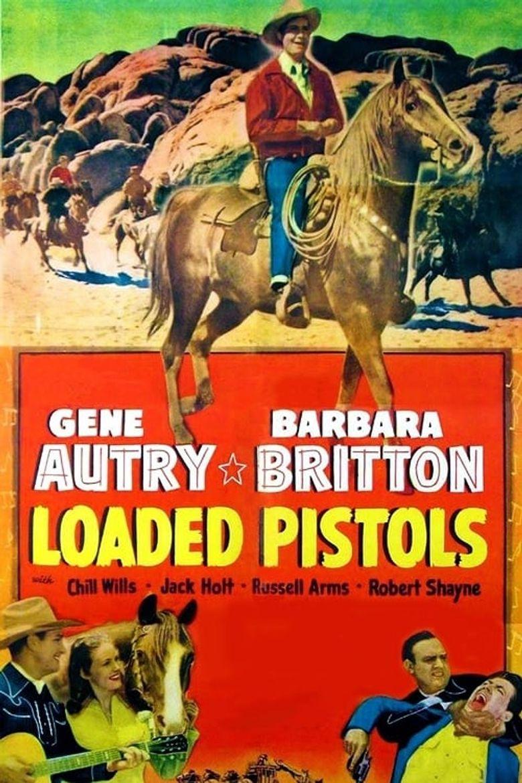 Loaded Pistols Poster