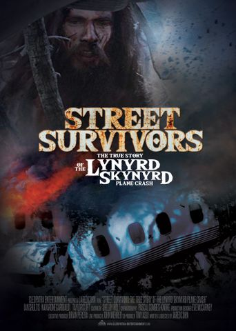 Street Survivors: The True Story of the Lynyrd Skynyrd Plane Crash Poster