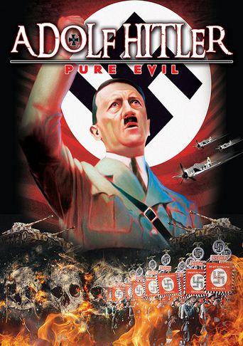 Adolf Hitler: Pure Evil Poster