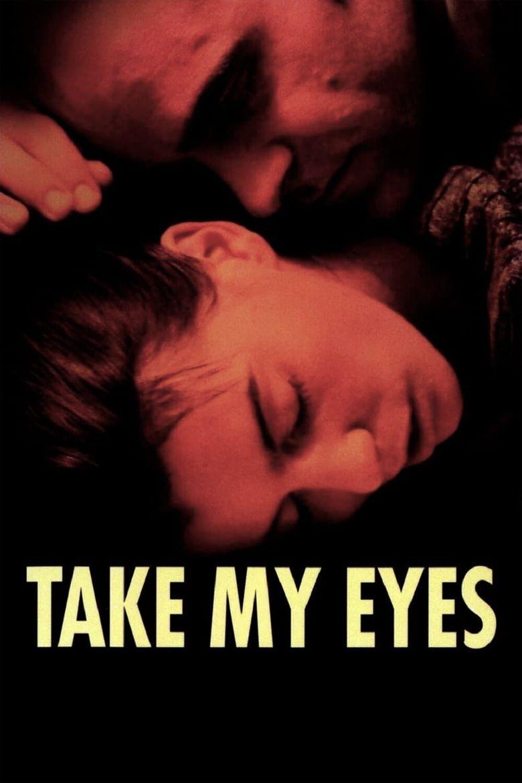 Take My Eyes Poster