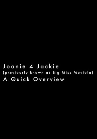 Joanie 4 Jackie: A Quick Overview Poster
