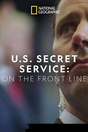 United States Secret Service: On the Front Line Poster
