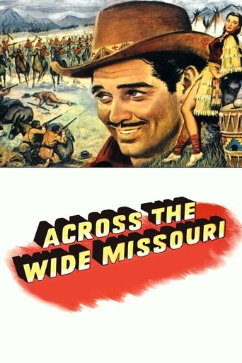 Watch Across the Wide Missouri