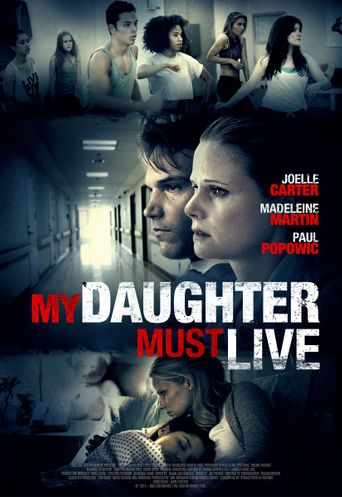 My Daughter Must Live Poster