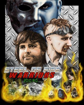 Steel of Fire Warriors 2010 A.D. Poster