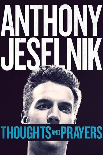 Anthony Jeselnik: Thoughts and Prayers Poster