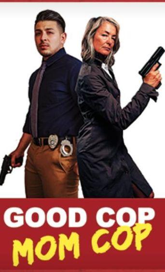Good Cop Mom Cop Poster
