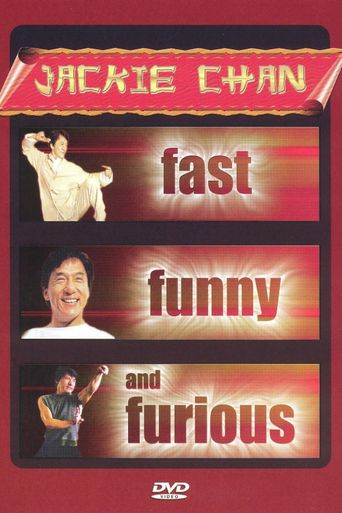 Jackie Chan: Fast, Funny and Furious Poster