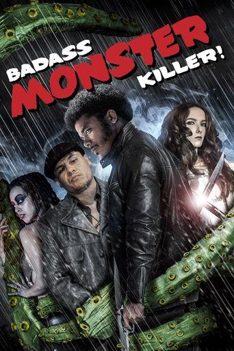 Badass Monster Killer Poster