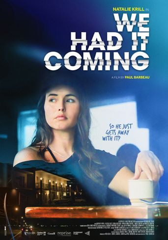 We Had It Coming Poster