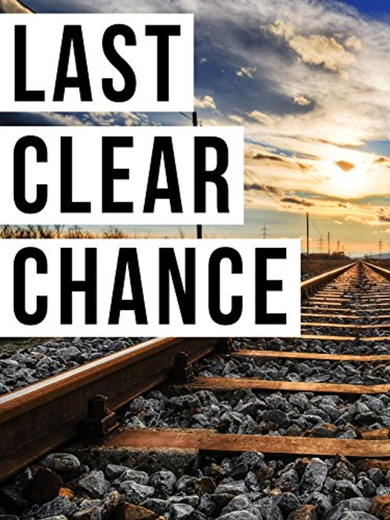 Last Clear Chance Poster