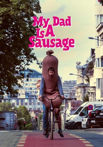 My Dad is a Sausage Poster