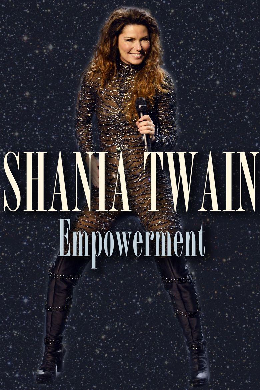 Shania Twain: Empowerment Poster