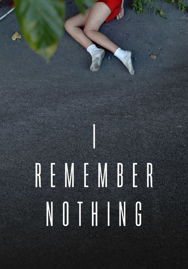 I Remember Nothing Poster