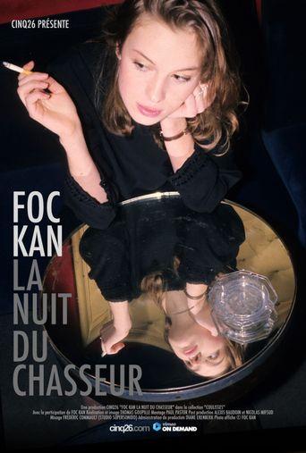 Foc Kan, La nuit du chasseur Poster