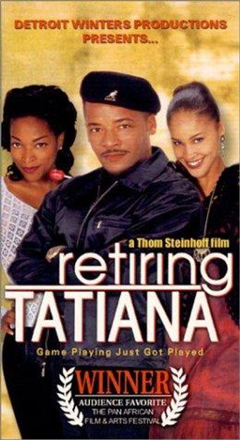 Retiring Tatiana Poster