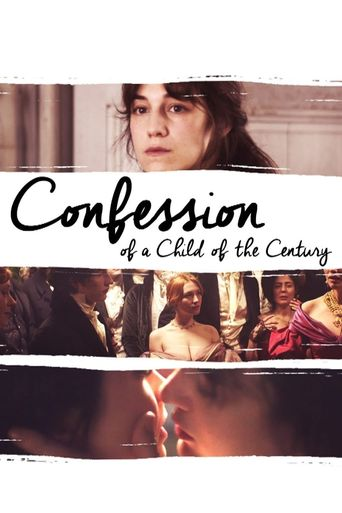 Confession of a Child of the Century Poster