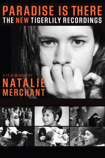 Paradise Is There: A Memoir by Natalie Merchant Poster