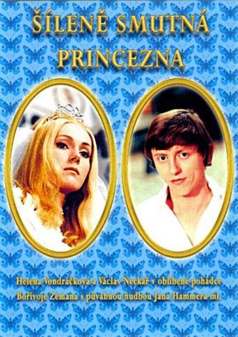 Šíleně smutná princezna Poster
