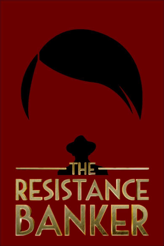 The Resistance Banker Poster