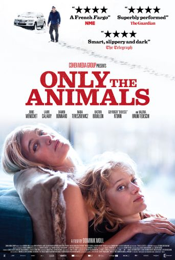Only the Animals Poster