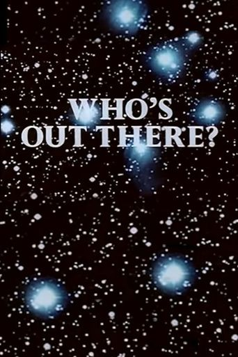 Who's Out There? Poster