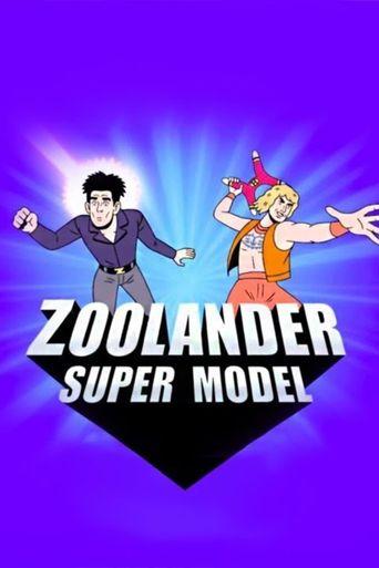 Zoolander: Super Model Poster