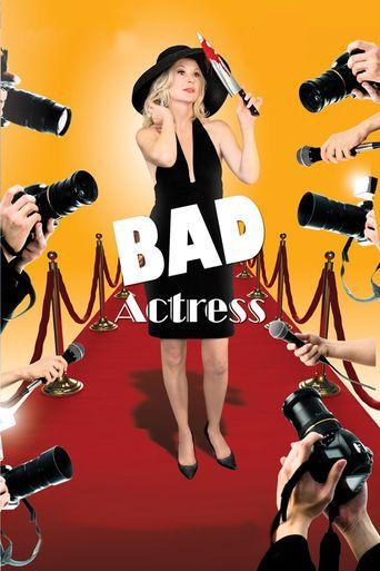 Bad Actress Poster