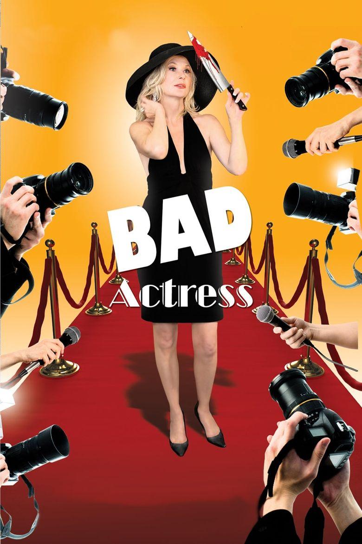 Watch Bad Actress