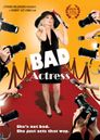 Watch Bad Actress