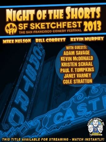 RiffTrax Live: Night of the Shorts - SF Sketchfest 2013 Poster