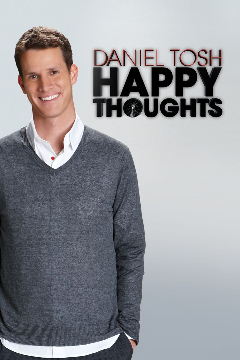 Daniel Tosh: Happy Thoughts Poster