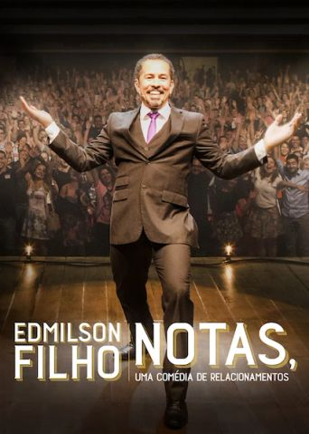 Edmilson Filho: Notas, Comedy about Relationships Poster