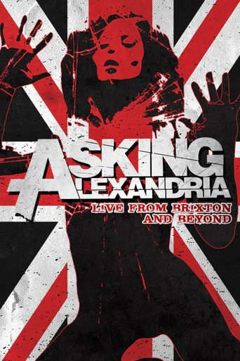 Asking Alexandria Live from Brixton and Beyond Poster