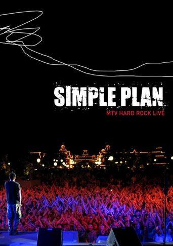 Simple Plan - Live from the Hard Rock Poster