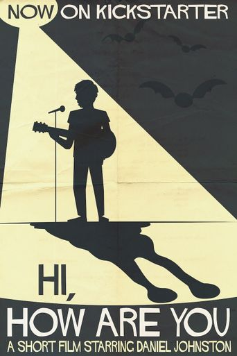 Hi, How Are You Daniel Johnston? Poster