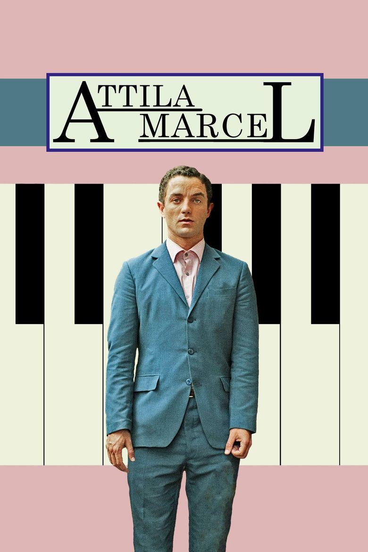Watch Attila Marcel