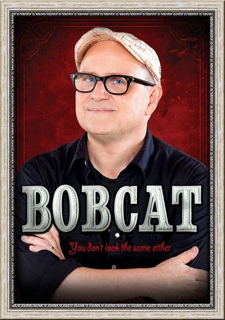 Bobcat Goldthwait: You Don't Look the Same Either Poster