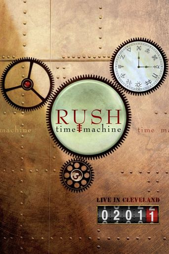RUSH: Time Machine Poster