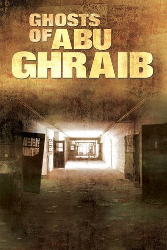 Watch Ghosts of Abu Ghraib