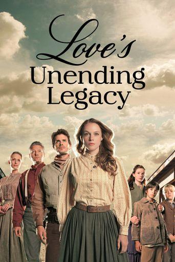 Love's Unending Legacy Poster